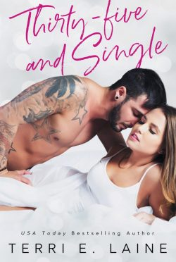Release Day Blitz & Giveaway: Thirty-five and Single by Terri E Laine