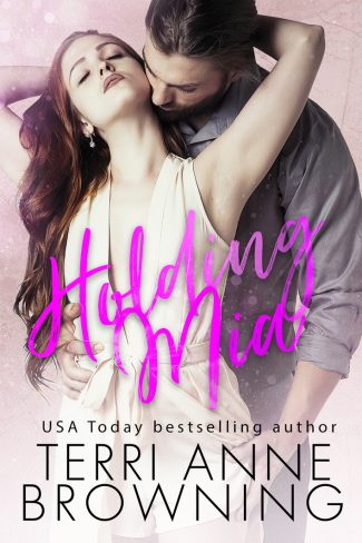 Release Day Blitz: Holding Mia (Rockers' Legacy #1) by Terri Anne Browning