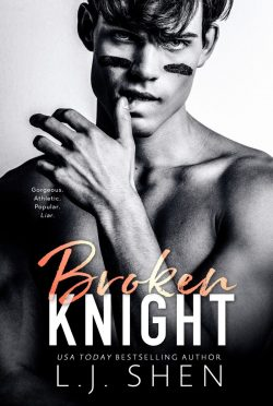 Cover Reveal: Broken Knight (All Saints High #2) by LJ Shen