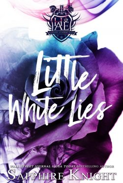 Cover Reveal & Giveaway: Little White Lies (Harvard Academy Elite #1) by Sapphire Knight