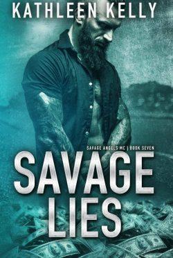Release Day Blitz: Savage Lies (Savage Angels MC #6) by Kathleen Kelly