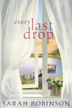 Cover Reveal: Every Last Drop by Sarah Robinson