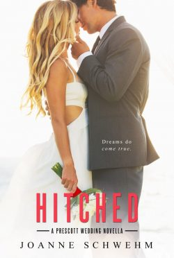 Release Day Blitz: Hitched (Prescott #5.5) by Joanne Schwehm