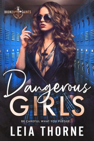 Cover Reveal: Dangerous Girls (Broken Saints Society #2) by Leia Thorne