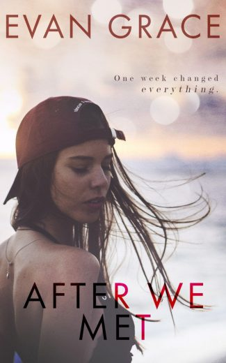 Cover Reveal: After We Met by Evan Grace