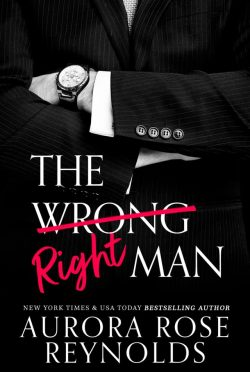 Cover Reveal: The Wrong/Right Man by Aurora Rose Reynolds