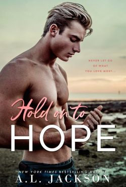 Cover Reveal & Giveaway: Hold on to Hope by AL Jackson