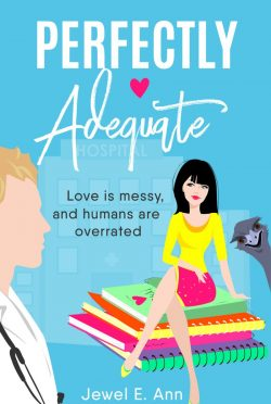 Cover Reveal: Perfectly Adequate by Jewel E Ann