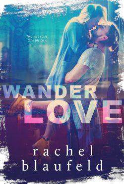 Cover Reveal: Wanderlove by Rachel Blaufeld