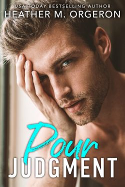 Cover Reveal: Pour Judgment by Heather M Orgeron