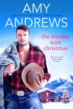 Release Day Blitz: The Trouble with Christmas (Credence, Colorado #2) by Amy Andrews