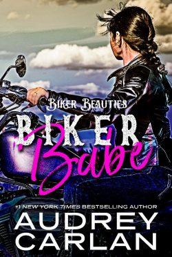 Cover Reveal: Biker Babe (Biker Beauties #1) by Audrey Carlan