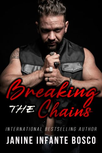 Cover Reveal: Breaking The Chains (Satan's Knights Prospect Trilogy #2) by Janine Infante Bosco