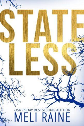 Release Day Blitz: Stateless (Stateless #1) by Meli Raine