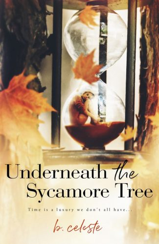 Cover Reveal: Underneath the Sycamore Tree by B Celeste