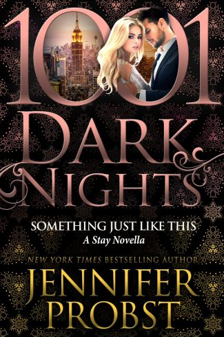 Release Day Blitz: Something Just Like This (Stay #3.5) by Jennifer Probst