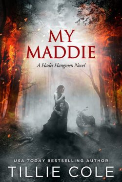 Cover Reveal: My Maddie (Hades Hangmen #8) by Tillie Cole