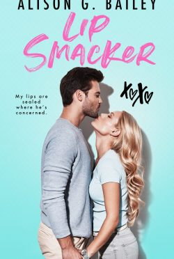 Release Day Blitz & Giveaway: Lip Smacker by Alison G Bailey