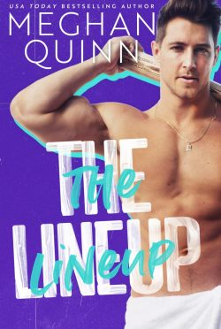 Cover Reveal: The Lineup (Brentwood Baseball #3) by Meghan Quinn