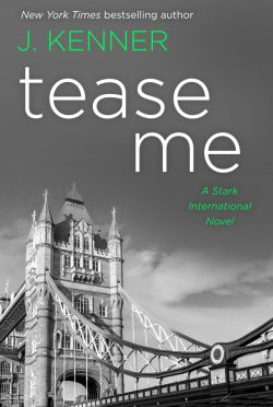 Cover Reveal: Tease Me (Stark International Trilogy #5) by J Kenner