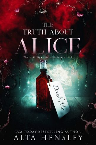 Release Day Blitz: The Truth About Alice (Evil Lies #2) by Alta Hensley