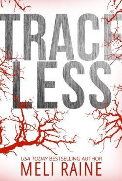 Release Day Blitz: Traceless (Stateless #2) by Meli Raine