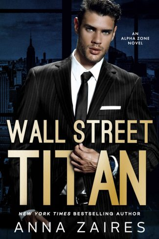 Release Day Blitz & Giveaway: Wall Street Titan (Alpha Zone #1) by Anna Zaires