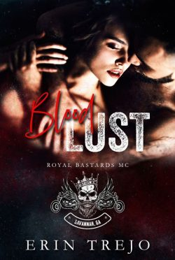 Cover Reveal: Blood Lust (Royal Bastards MC #1) by Erin Trejo
