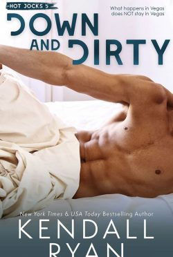 Cover Reveal: Down and Dirty (Hot Jocks #5) by Kendall Ryan