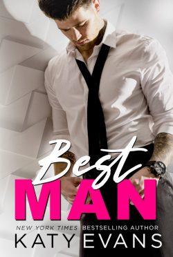 Release Day Blitz: Best Man by Katy Evans