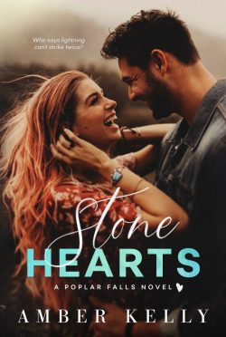 Cover Reveal: Stone Hearts (Poplar Falls #2) by Amber Kelly