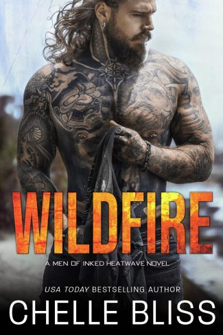 Cover Reveal: Wildfire (Men of Inked: Heatwave #3) by Chelle Bliss