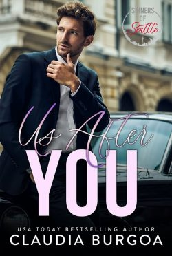 Cover Reveal: Us After You (Sinners of Seattle #2) by Claudia Burgoa