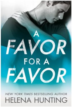 Release Day Blitz: A Favor for a Favor (All In #2) by Helena Hunting