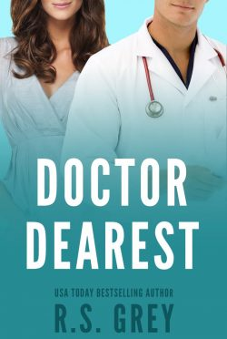 Cover Reveal: Doctor Dearest by RS Grey