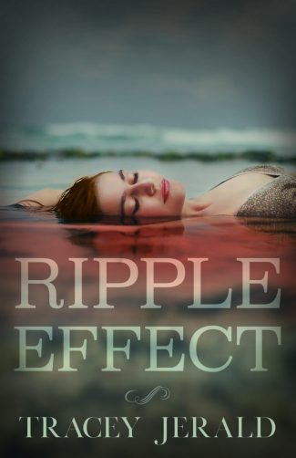 Cover Reveal & Giveaway: Ripple Effect by Tracey Jerald