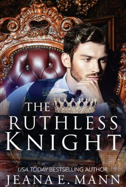 Cover Reveal: The Ruthless Knight by Jeana E Mann