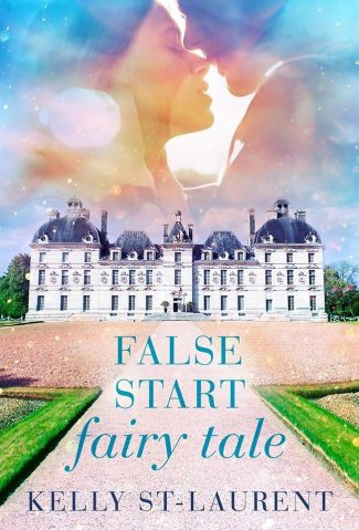Cover Reveal: False Start Fairy Tale by Kelly St-Laurent