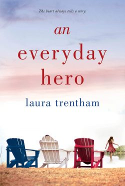 Release Day Blitz: An Everyday Hero (A Heart of a Hero #2) by Laura Trentham