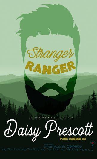 Cover Reveal: Stranger Ranger (Park Ranger #2) by Daisy Prescott