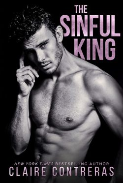 Cover Reveal: The Sinful King (Sexy Royals #1) by Claire Contreras