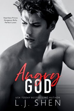 Release Day Blitz: Angry God (All Saints High #3) by LJ Shen