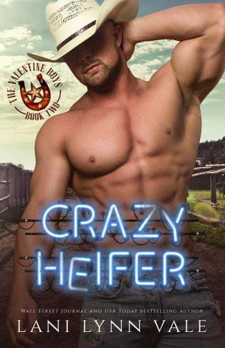 Release Day Blitz: Crazy Heifer (The Valentine Boys #2) by Lani Lynn Vale