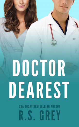 Release Day Blitz: Doctor Dearest by RS Grey