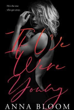 Cover Reveal: If We Were Young by Anna Bloom