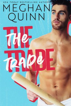 Cover Reveal: The Trade by Meghan Quinn