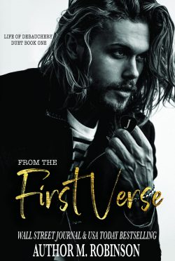 Cover Reveal: From the First Verse (Life of Debauchery #1) by M. Robinson