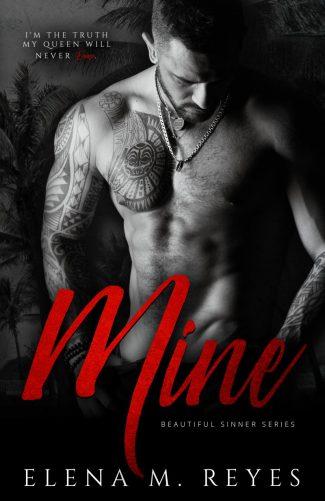 Cover Reveal: Mine (Beautiful Sinner #3) by Elena M Reyes