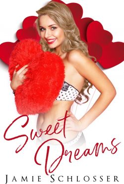 Cover Reveal: Sweet Dreams (Sweet Enough to Eat) by Jamie Schlosser
