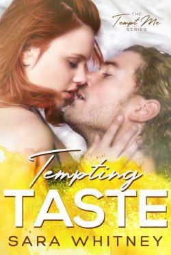 Release Day Blitz: Tempting Taste (Tempt Me #2) by Sara Whitney